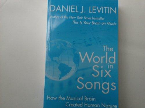 9781607518617: The World in Six Songs by Daniel J Levitin