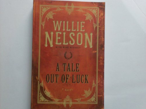 9781607518846: A Tale Out of Luck