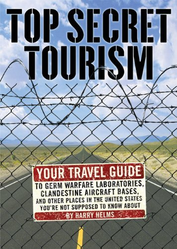 Top Secret Tourism: Your Travel Guide to: Harry Helms