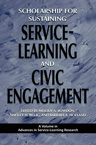9781607520023: Scholarship for Sustaining Service-Learning and Civic Engagement (Advances in Service-Learning Research)