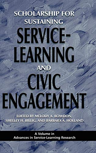 9781607520030: Scholarship for Sustaining Service-Learning and Civic Engagement (Hc) (Advances in Service-Learning Research)