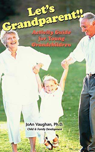 9781607520269: Let's Grandparent: Activity Guide for Young Grandchildren (Hc)
