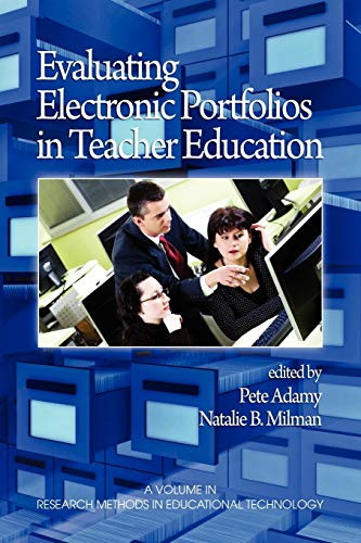 9781607520313: Evaluating Electronic Portfolios in Teacher Education (Research Methods for Educational Technology)