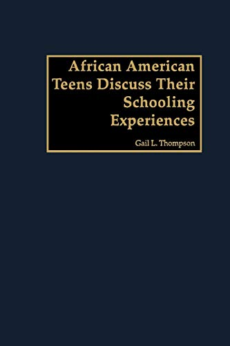 9781607520672: African American Teens Discuss Their Schooling Experiences