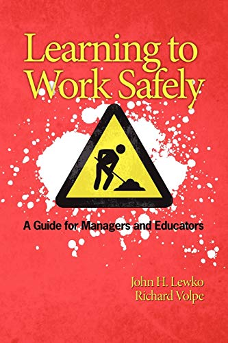 9781607520818: Learning to Work Safely: A Guide for Managers and Educators