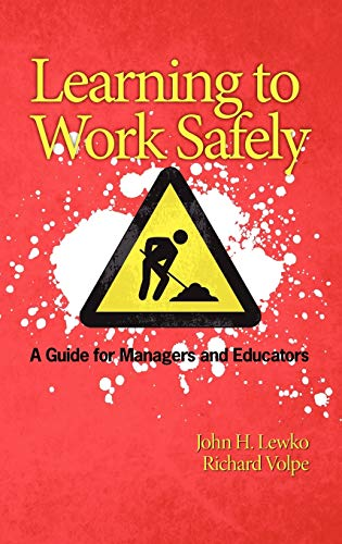 9781607520825: Learning to Work Safely: A Guide for Managers and Educators (Hc)