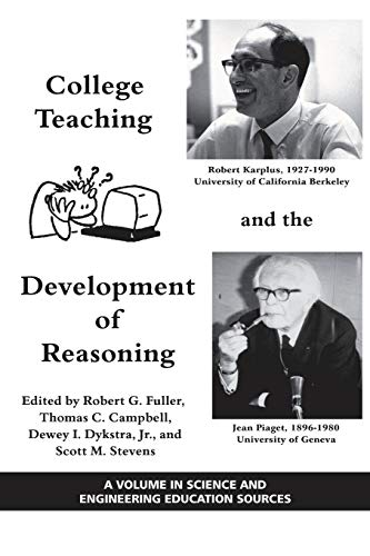 9781607522362: College Teaching and the Development of Reasoning (PB) (Science and Engineering Education Sources)