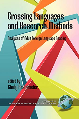 Crossing Languages and Research Methods: Analyses of Adult Foreign Language Reading (Research in ...