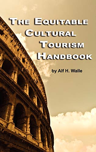 9781607523598: The Equitable Cultural Tourism Handbook (Hc)