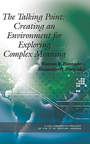 The Talking Point: Creating an Environment for Exploring Complex Meaning (Hardback): Thomas R. ...