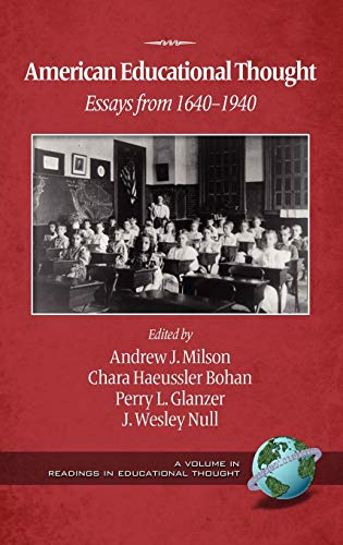 9781607523659: American Educational Thought: Essays from 1640-1940 (2nd Edition) (Hc) (Readings in Educational Thought)