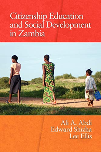 9781607523925: Citizenship Education and Social Development in Zambia (Research on Education in Africa, the Caribbean, and the Midd)