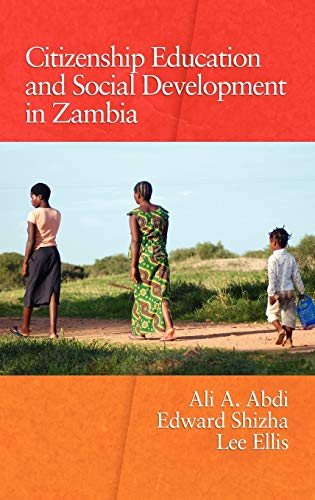 9781607523932: Citizenship Education and Social Development in Zambia (Hc) (Research on Education in Africa, the Caribbean, and the Midd)