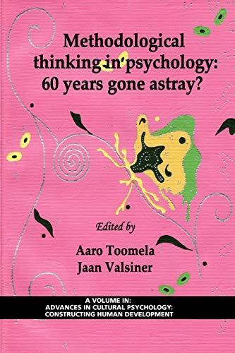 Methodological Thinking in Psychology: 60 Years Gone Astray? (PB)