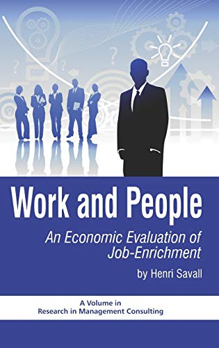 9781607524342: Work and People: An Economic Evaluation of Job Enrichment (Hc) (Research in Management Consulting)