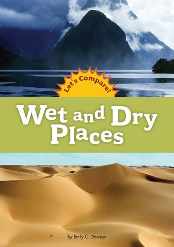 Wet and Dry Places (Amicus Readers): Dawson, Emily C.