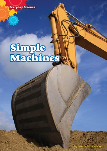 Simple Machines (Hardback): JoAnn Early Macken