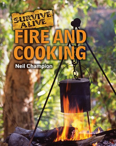 9781607530398: Fire and Cooking (Survive Alive)