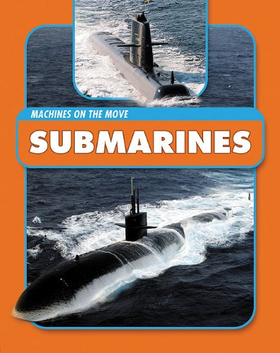 Submarines (Machines on the Move): Langley, Andrew