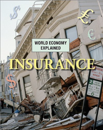 Insurance (World Economy Explained): Connolly, Sean