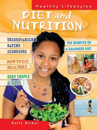 Diet and Nutrition (Healthy Lifestyles): Katie Dicker