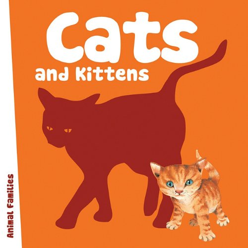 Cats and Kittens (Animal Families Board Books)