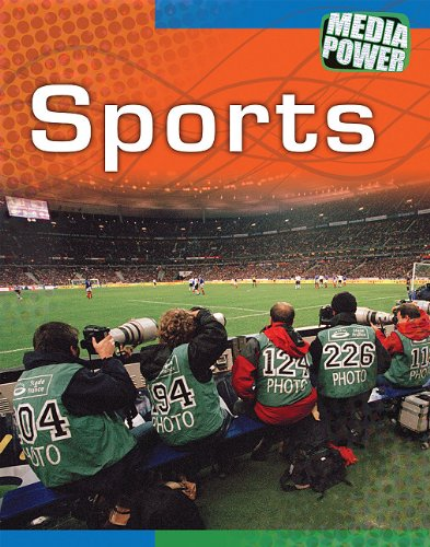 Sports (Hardback) 9781607531159 Sports, examines the media treatment of athletes and sports worldwide, including issues of media pressure, discrimination, and scandals. Additional features include: a table of contents, glossary, index, case studies, and book and web sites for further exploration.