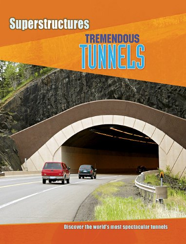 9781607531340: Tremendous Tunnels (Superstructures)