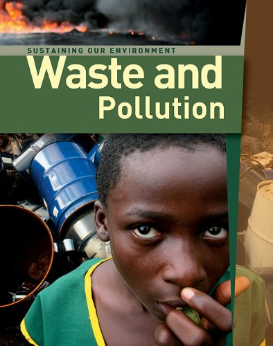 9781607531395: Waste and Pollution (Sustaining Our Enviroment)