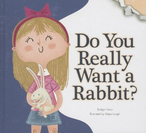 9781607532088: Do You Really Want a Rabbit? (Do You Really Want a Pet?)