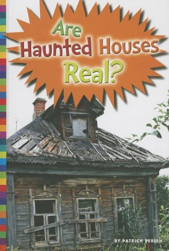9781607533856: Are Haunted Houses Real? (Unexplained: What's the Evidence?)