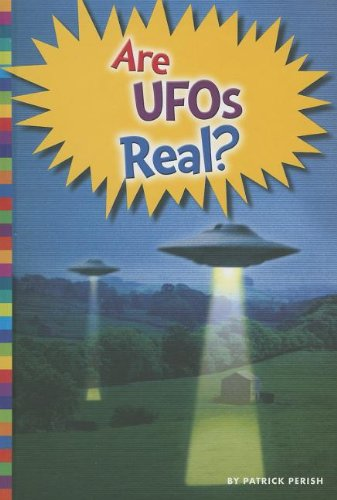9781607533863: Are UFOs Real? (Unexplained: What's the Evidence?)