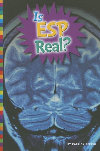 9781607533887: Is ESP Real? (Unexplained: What's the Evidence?)