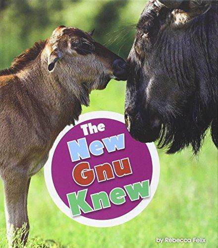 The New Gnu Knew (Library Binding): Rebecca Felix