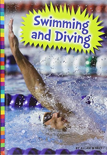 Swimming and Diving (Library Binding): Allan Morey