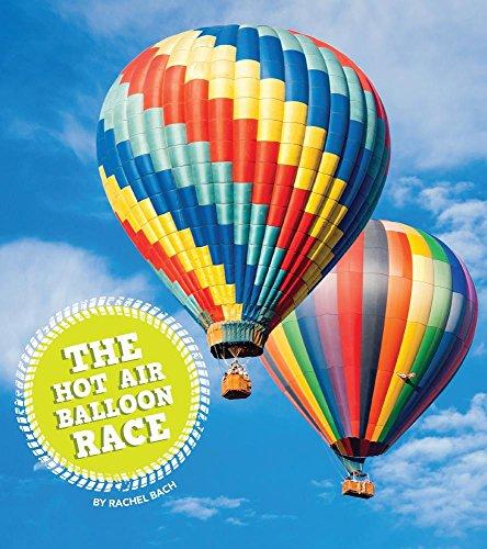 The Hot Air Balloon Race (Let's Race): Rachel Bach