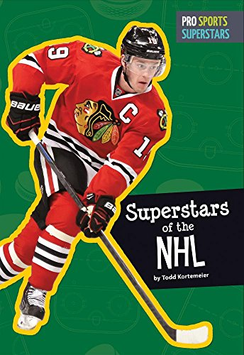 Superstars of the NHL (Hardcover): Todd Kortemeier
