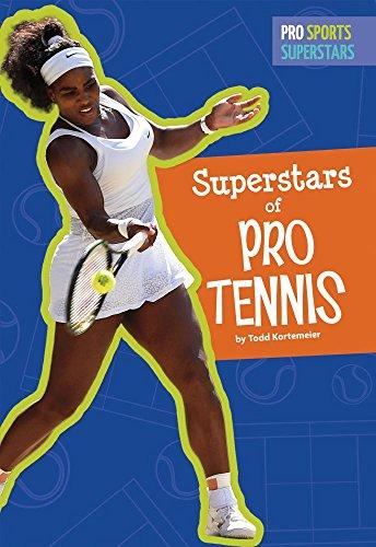 Superstars of Pro Tennis (Hardcover): Todd Kortemeier