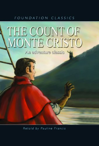 9781607540038: The Count of Monte Cristo (Foundation Classics)