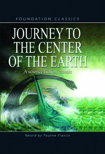 Journey to the Center of the Earth (Foundation Classics): Jules Verne