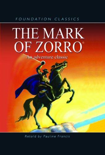 9781607540113: The Mark of Zorro