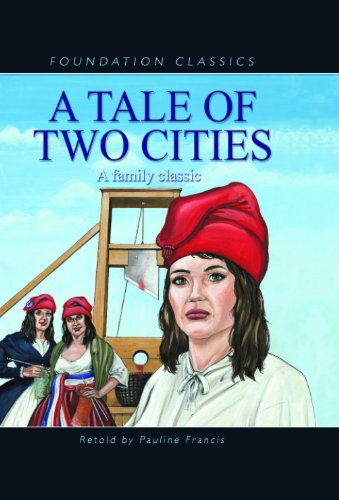 A Tale of Two Cities (Foundation Classics) (9781607540168) by [???]