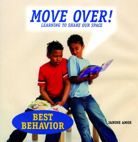 9781607540298: Move Over!: Learning to Share Our Space (Best Behavior)