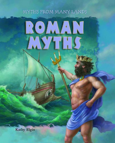 Roman Myths (Myths from Many Lands) (1607542315) by Kathy Elgin
