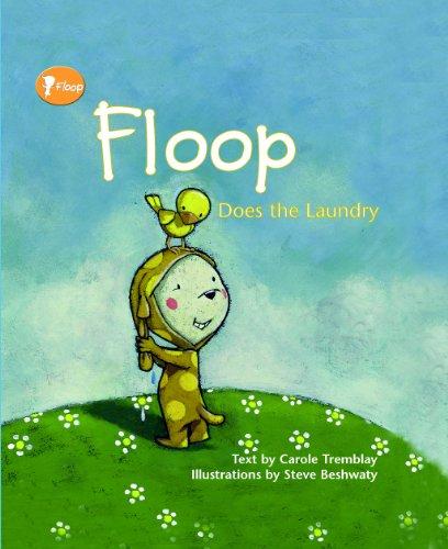 Floop Does the Laundry: Carole Tremblay