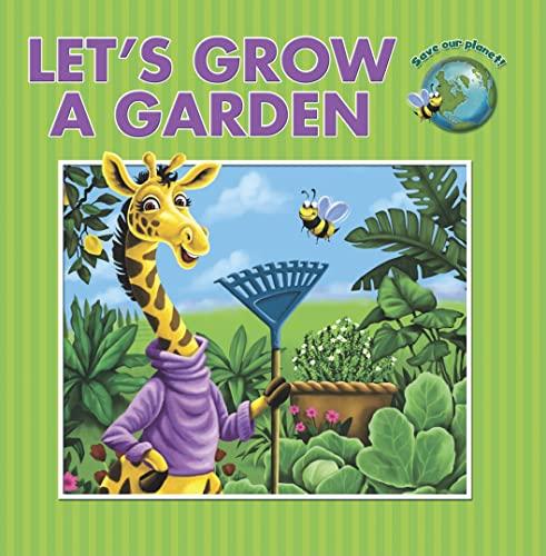 9781607544128: Let's Grow a Garden (Save Our Planet!)