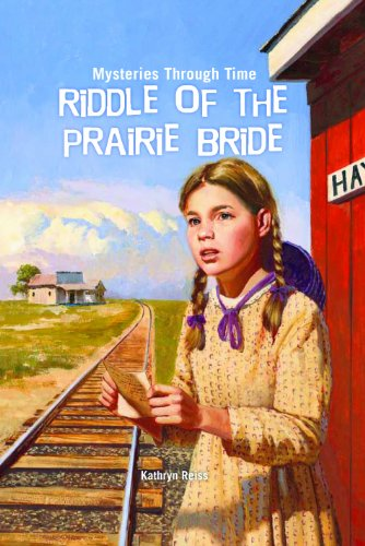 9781607544203: Riddle of the Prairie Bride (Mysteries Through Time)