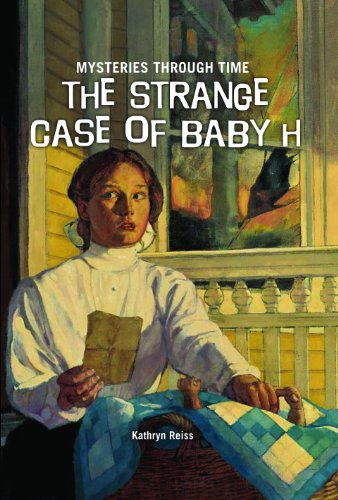 9781607544234: The Strange Case of Baby H (Mysteries Through Time)