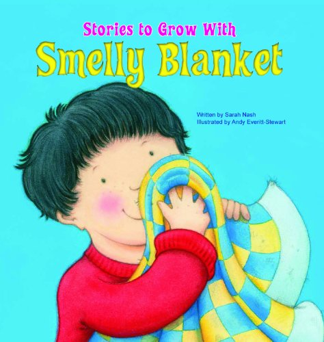 9781607544678: Smelly Blanket (Stories to Grow With)