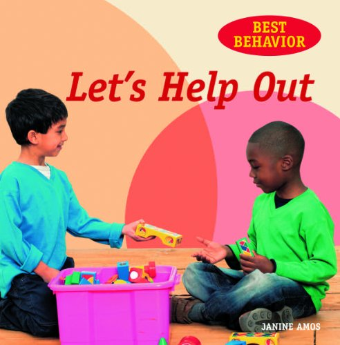 Let's Help Out (Best Behavior) (1607544903) by Amos, Janine; Spenceley, Annabel